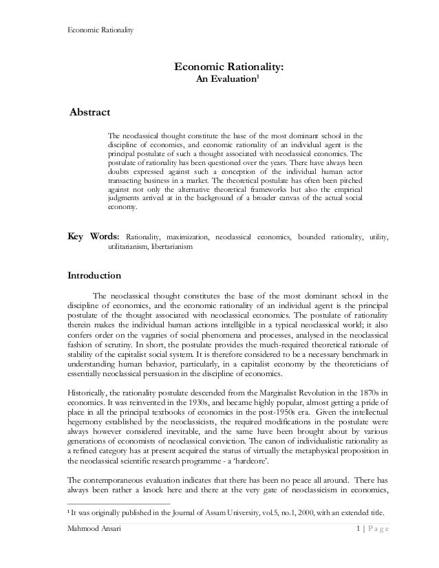 Economic Rationality  Economic Rationality: An Evaluation1  Abstract The neoclassical thought constitute the base of the m...
