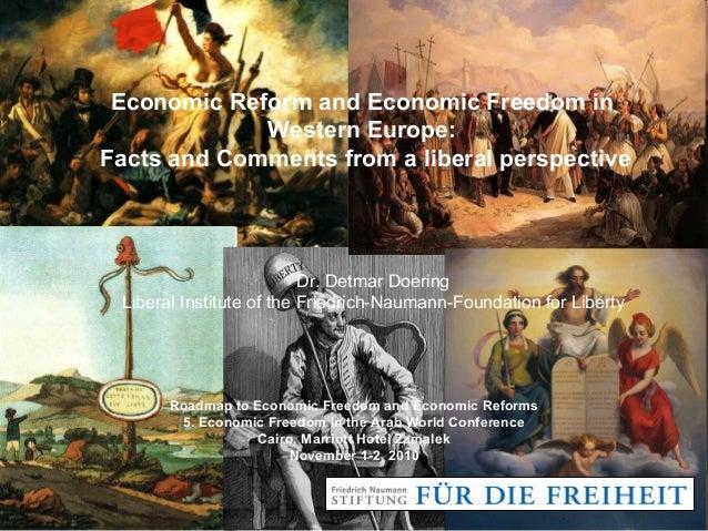 Roadmap to Economic Freedom and Economic Reforms 5. Economic Freedom in the Arab World Conference Cairo, Marriott Hotel Za...
