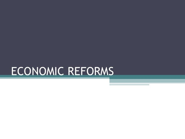 Economic reforms by Dipen Shah