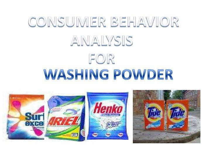 CONSUMER BEHAVIOR<br />ANALYSIS <br />FOR<br />WASHING POWDER<br />
