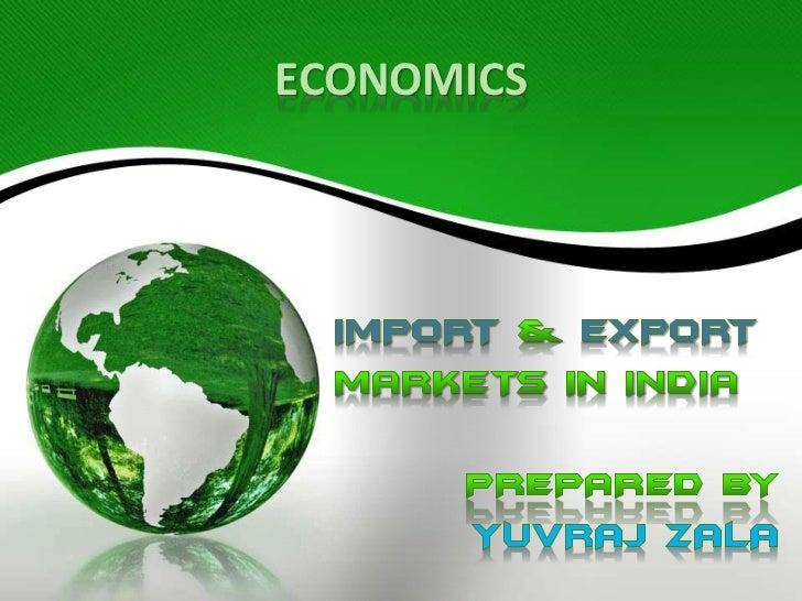 Import Export Market in India
