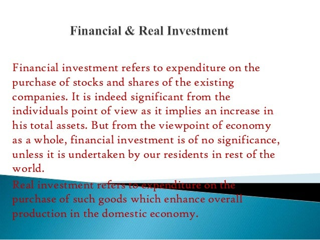 Financial investment refers to