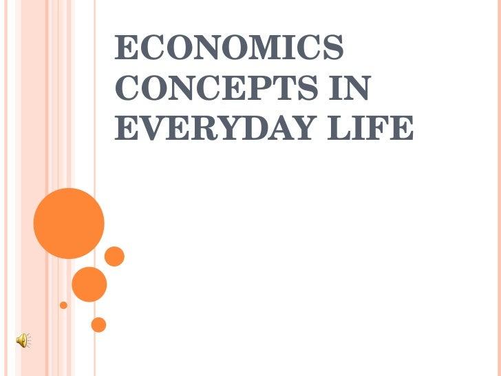 Economics In Everyday LIfe