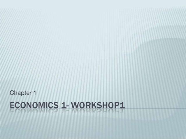 Economics 1  workshop1