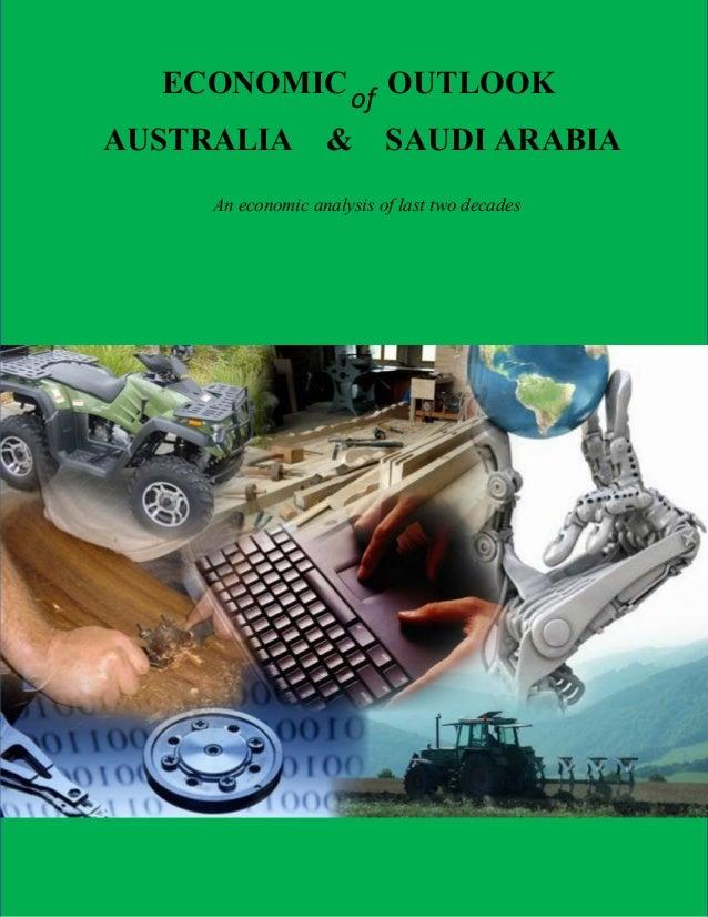 ECONOMIC of OUTLOOK AUSTRALIA  &  SAUDI ARABIA  An economic analysis of last two decades