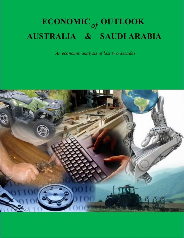 Economics Analysis of Australia & Saudi Arabia of last 20 years, since 1991