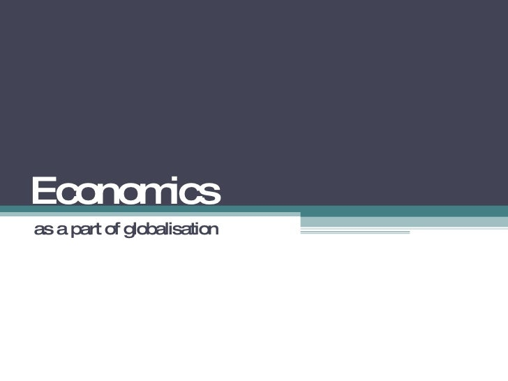 Economics as a part of globalisation