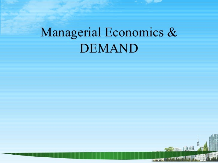 ECONOMICS DEMAND PPT @ MBA 2009.ppt