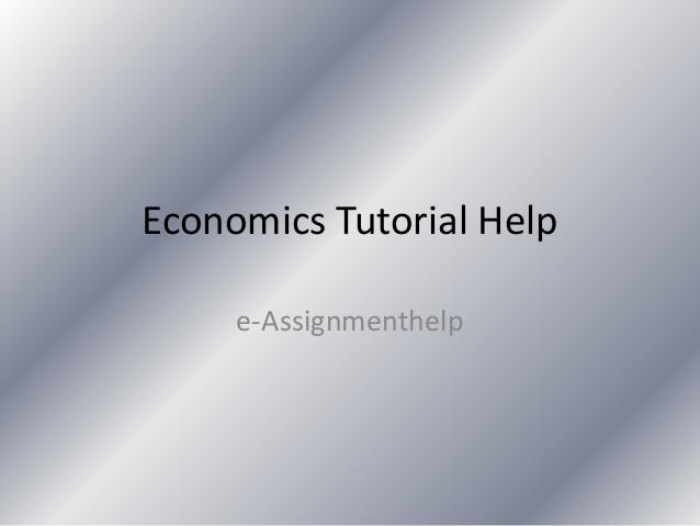 Economics Assignment Help | Economics Homework Help
