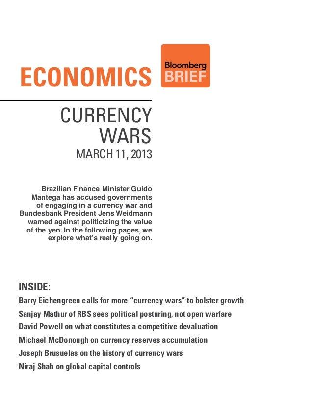 Economics            Currency               Wars                 MARCH 11, 2013       Brazilian Finance Minister Guido   M...