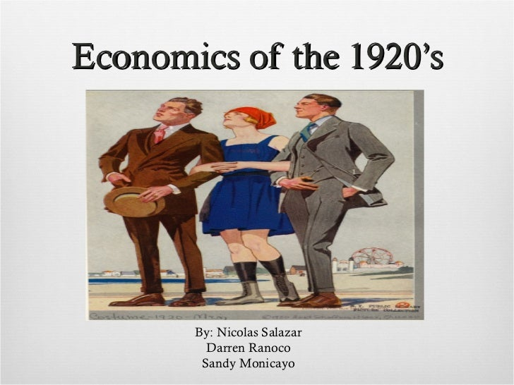 Economics in the 1920s (1) Period 5