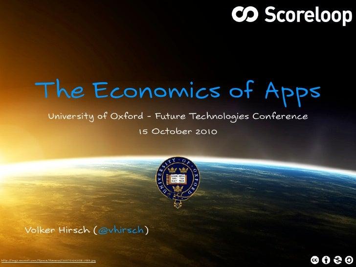 Economics of Apps - University of Oxford, 15 Oct 2010