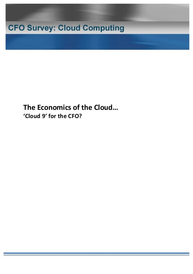 White Paper | The Economics of the Cloud: 'Cloud 9' for the CFO?