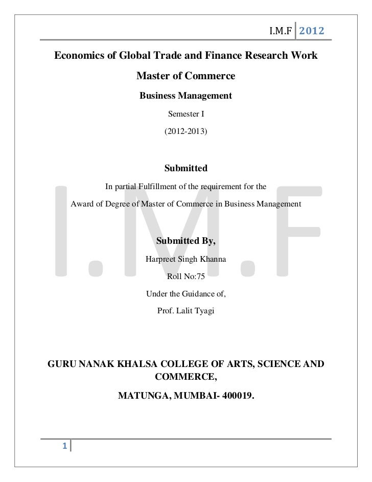 I.M.F 2012 Economics of Global Trade and Finance Research Work                        Master of Commerce                  ...
