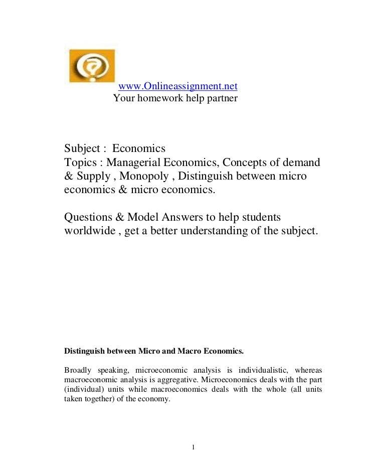 www.Onlineassignment.net             Your homework help partnerSubject : EconomicsTopics : Managerial Economics, Concepts ...