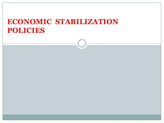 Economic stabilization Managerial Economics