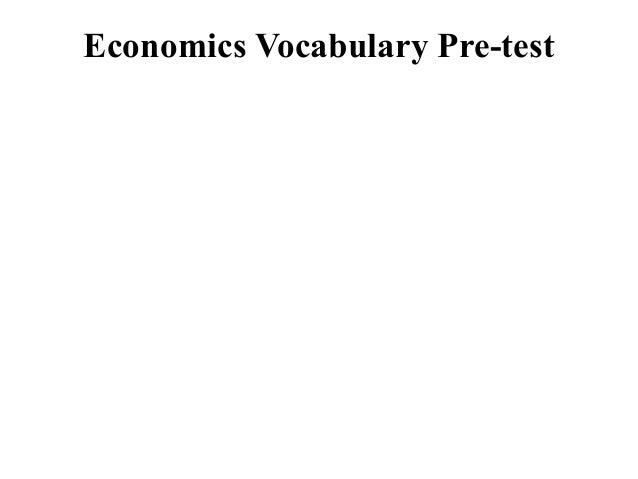 *Economics Vocabulary