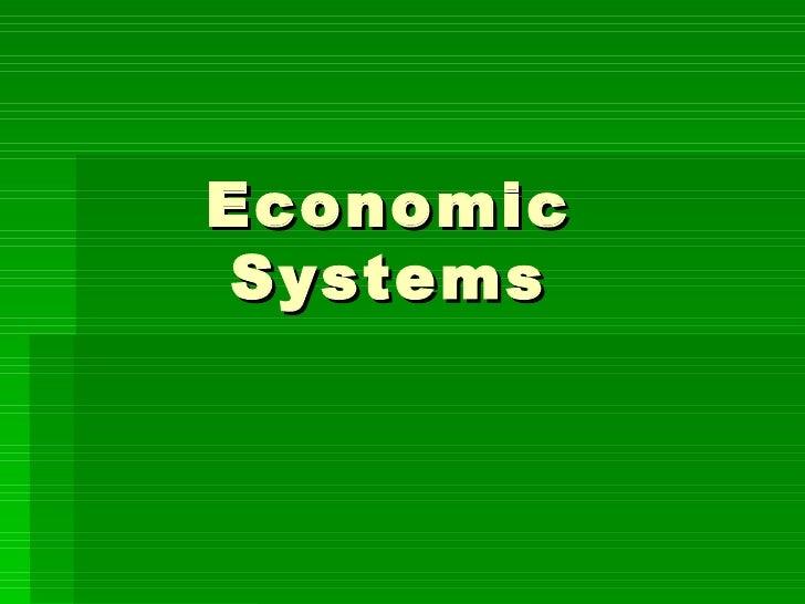 Economic Systems.Ppt1