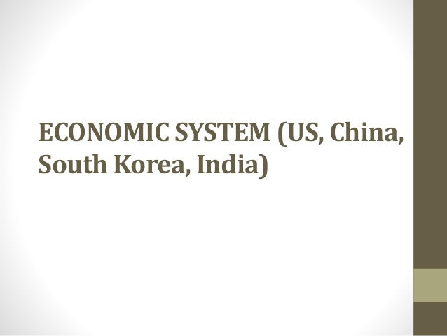 financial system in india and china Top 6 factors that drive investment in china by marvin dumon such as india (learn how the bretton woods system got the ball rolling for world trade.