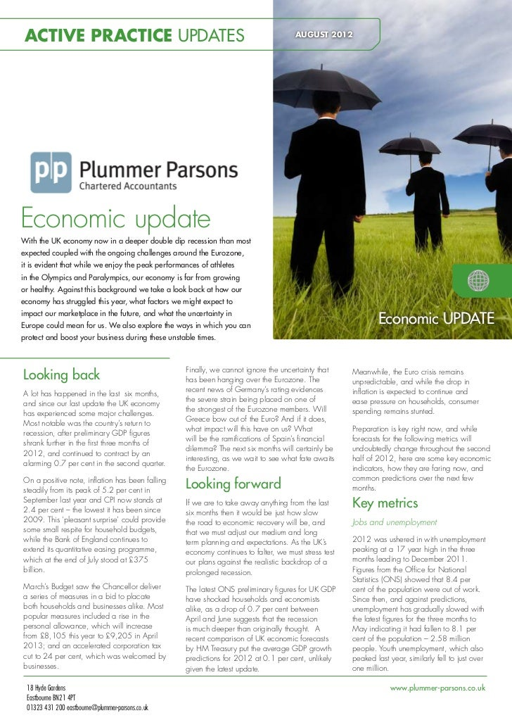 ACTIVE PRACTICE UPDATES                                                              AUGUST 2012Economic updateWith the UK...