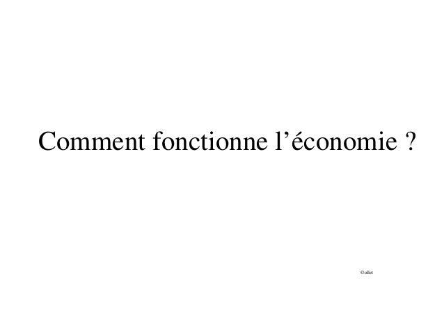 Comment fonctionne l'économie ? ©ollet