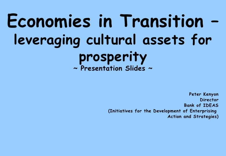 Economies in Transition: Leveraing Cultural Assets for Prosperityes In Transition