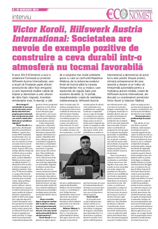€c  8 | 15 ianuarie 2014  interviu  nomist magazin economic  Victor Koroli, Hilfswerk Austria International: Societatea ar...