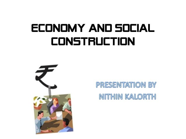 Economy and social construction