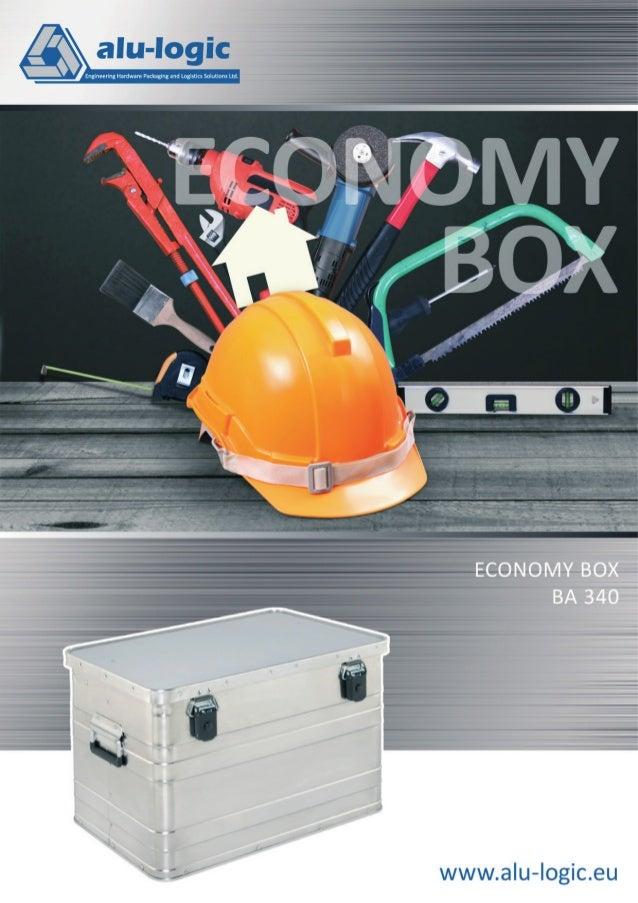 Economy Box BA 340 Economy Box BA 340 AUCH FÜR IHRE GERÄTE UND WERKZEUGE  Leichte Alu Kiste in bemerkenswert stabiler Ausf...