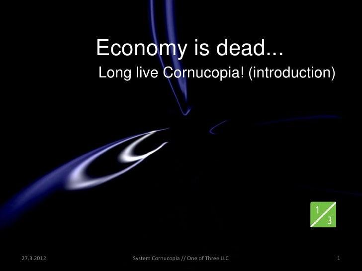 Economy is dead