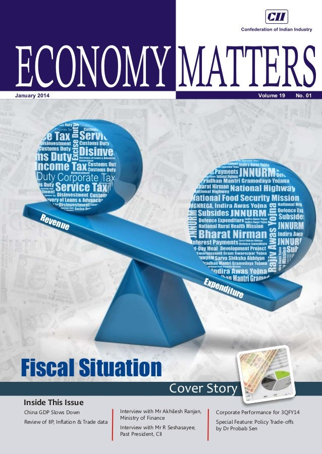 ECONOMY MATTERS Volume 19  January 2014  Rev e  No. 01  nue  Expe ndit ure  Fiscal Situation Cover Story Inside This Issue...