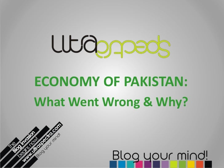 Economy of Pakistan - what went wrong