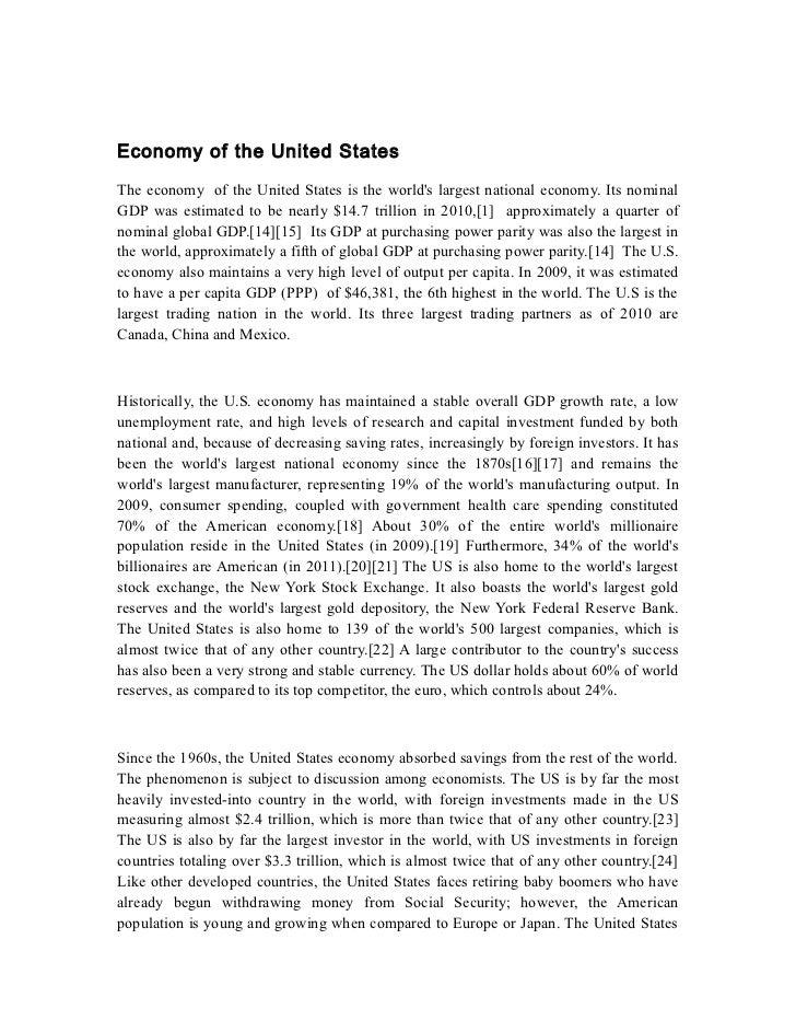 Economy of the United StatesThe economy of the United States is the worlds largest national economy. Its nominalGDP was es...