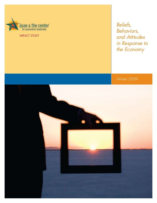 Beliefs,               Behaviors,Impact Study               and Attitudes               in Response to               the E...