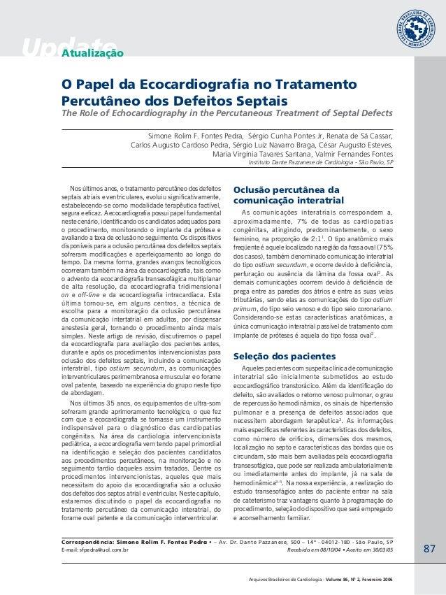 Arquivos Brasileiros de Cardiologia - Volume 86, Nº 2, Fevereiro 2006 87 UpdateAtualização O Papel da Ecocardiografia no T...