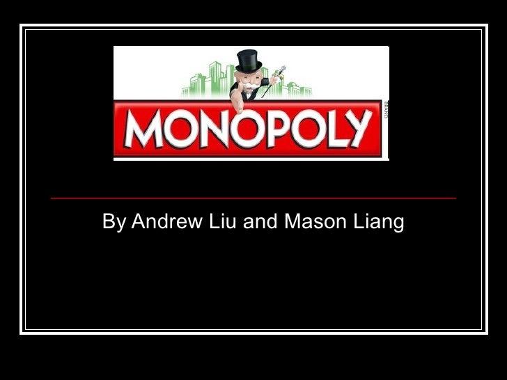 By Andrew Liu and Mason Liang