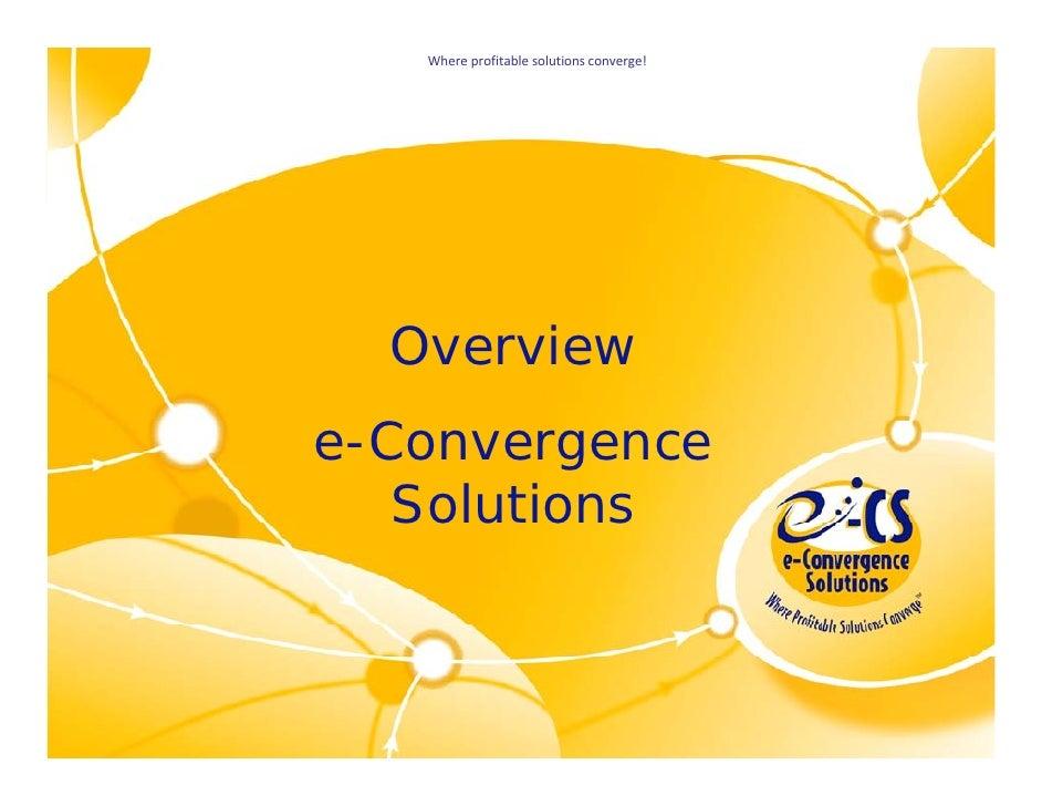 Whereprofitablesolutionsconverge!                                         Overview                                     ...