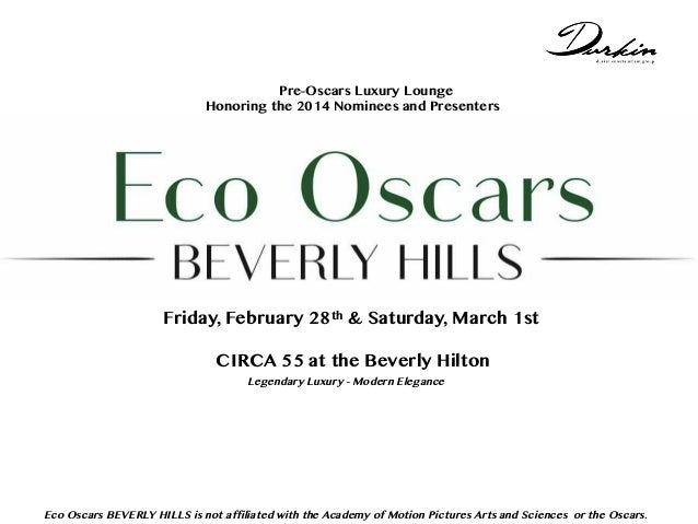 Not Pre-Oscars Luxury Lounge Honoring the 2014 Nominees and Presenters with Beverly Hills Institute or Beverly Hills Film ...