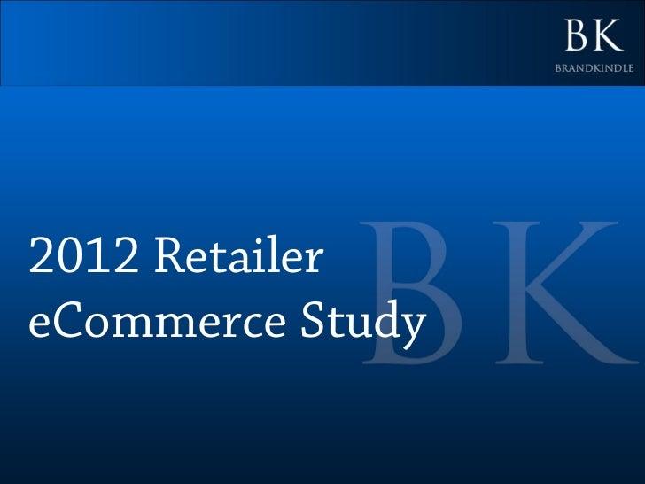 2012 RetailereCommerce Study