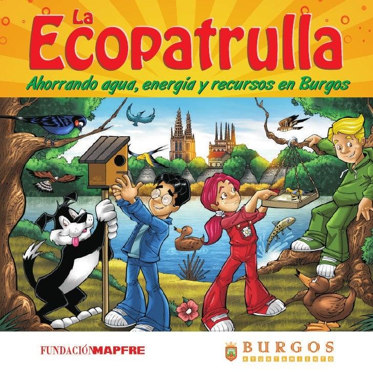 La Ecopatrulla en Burgos ahorra energía, agua y recursos