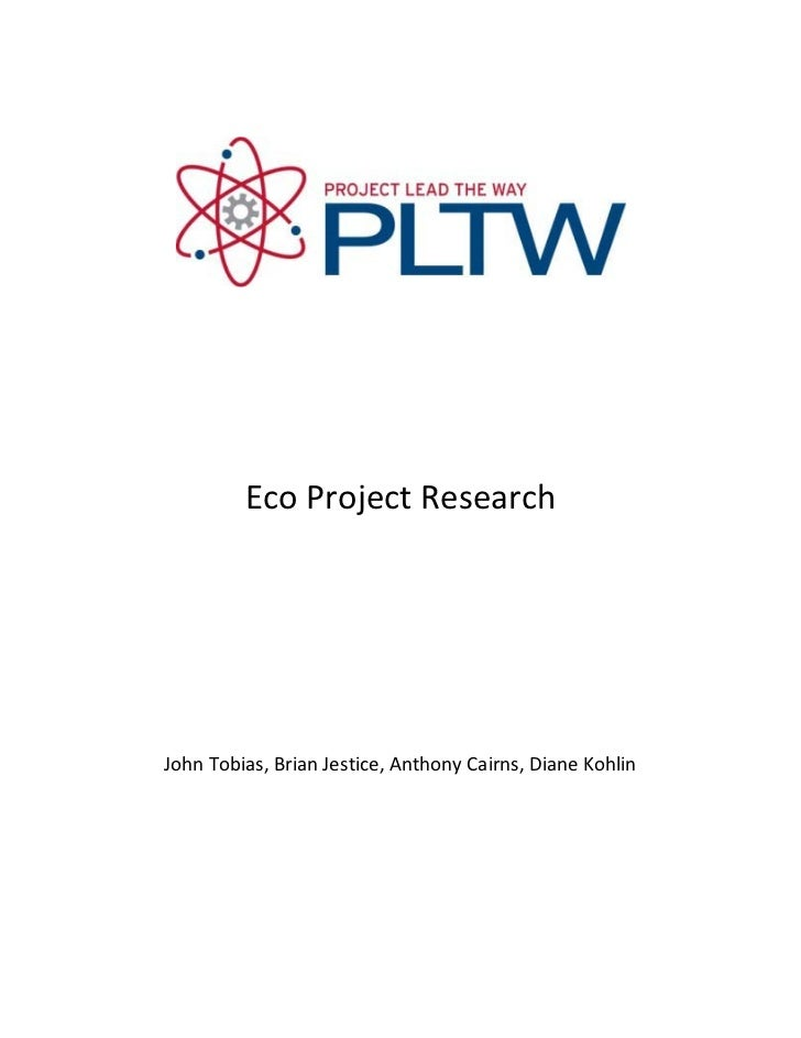 Eco Project ResearchJohn Tobias, Brian Jestice, Anthony Cairns, Diane Kohlin