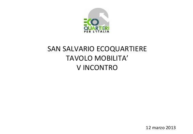 San Salvario Ecoquartiere - Tavolo Mobilità 5 incontro