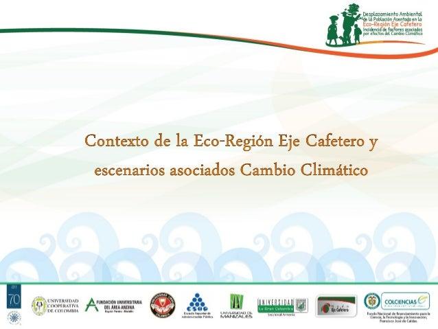 Ecoregión Eje Cafetero y Cambio Climático