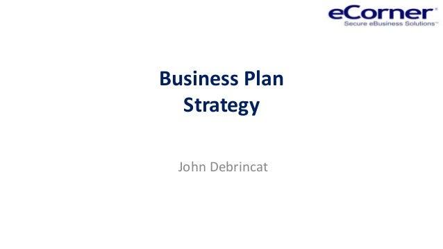 Business PlanStrategyJohn Debrincat