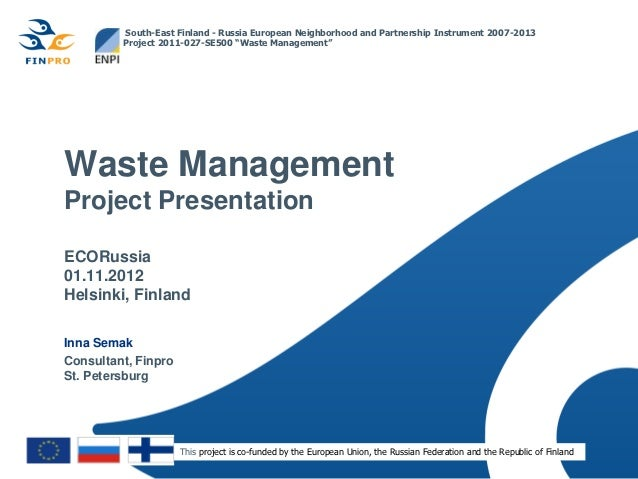 "South-East Finland - Russia European Neighborhood and Partnership Instrument 2007-2013         Project 2011-027-SE500 ""Was..."