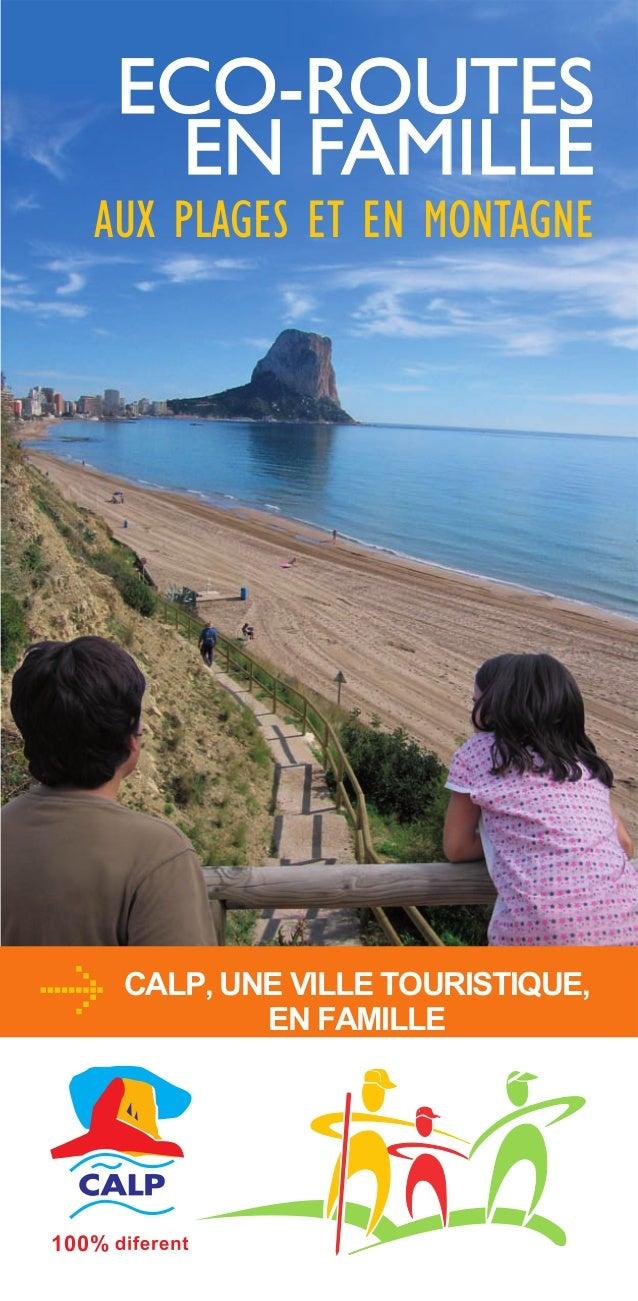 ECO-ROUTES EN FAMILLE  AUX PLAGES ET EN MONTAGNE  CALP, UNE VILLE TOURISTIQUE, EN FAMILLE