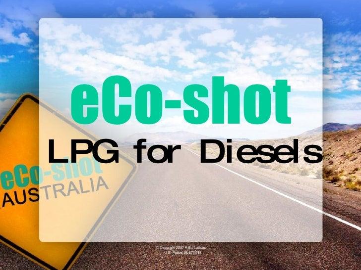 eCo-shot LPG for Diesels