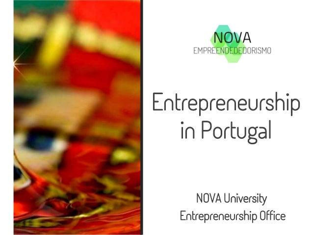 Entrepreneurship in Portugal NOVA University Entrepreneurship Office