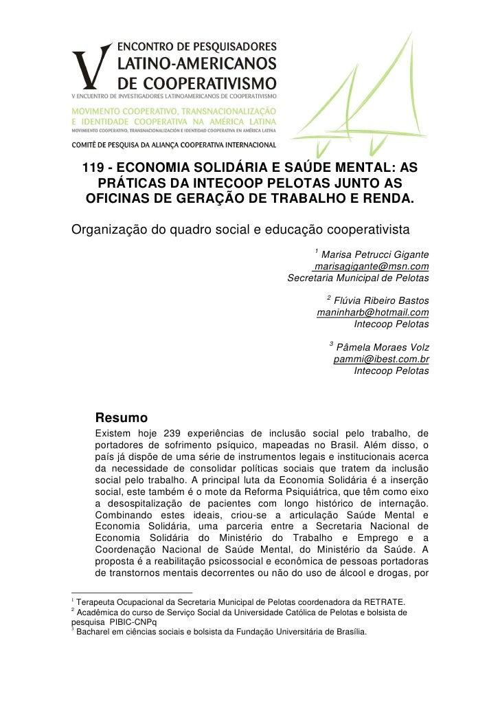119 - ECONOMIA SOLIDÁRIA E SAÚDE MENTAL: AS       PRÁTICAS DA INTECOOP PELOTAS JUNTO AS     OFICINAS DE GERAÇÃO DE TRABALH...