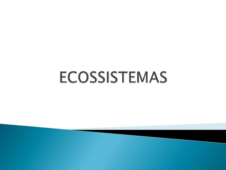 ECOSSISTEMAS<br />